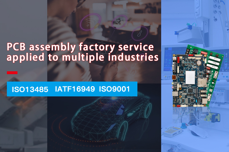 PCB assembly factory service applied to multiple industries