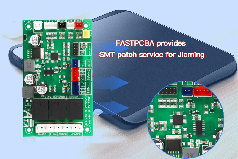 FASTPCBA provides SMT patch service for Jiaming